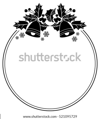 Silhouette round frame with Christmas bell, holly berry and pine cones. Copy space. Vector clip art.