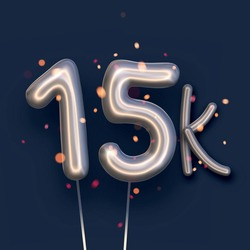 Silver balloon 15k sign on dark blue background. 15 thousand followers, likes, subscribers. Vector illustration.