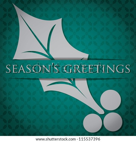 """Silver Holly """"Season's Greetings"""" card in vector format."""