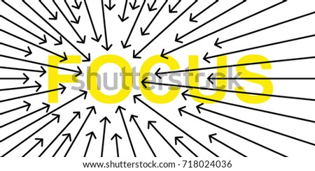 Simple clean conceptional line art vector illustration of arrows on yellow word FOCUS isolated on white background ストックフォト ©