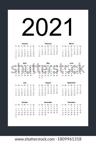 Simple editable vector calendar for year 2021. Week starts from Sunday. Vertical. Isolated vector illustration on white background.