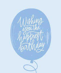 Simple greeting card template with Birthday wish handwritten on blue balloon with stylish cursive calligraphic font. Decorative B-day postcard. Trendy vector illustration for event celebration.