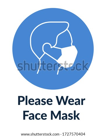 Simple poster with man in mask says Please wear face mask. Stock photo ©