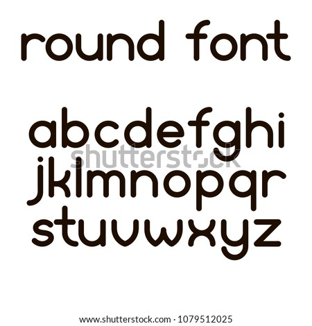 Simple round font lowcase letters