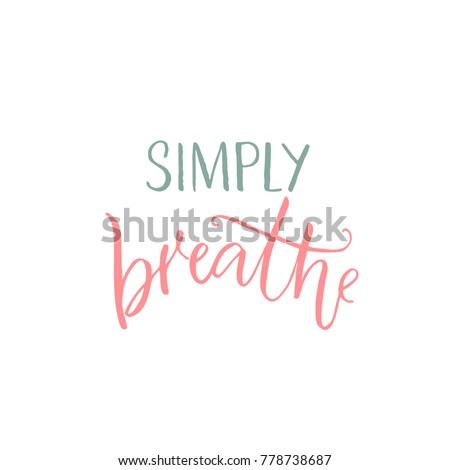 simply breathe inspirational