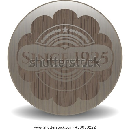 Since 1925 retro style wood emblem