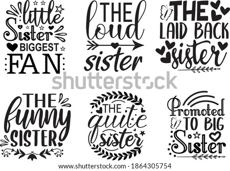 sister quotes design vector  illustration on white background EPS. 10 ストックフォト ©