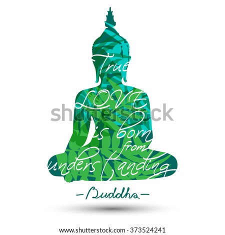 Sitting Buddha silhouette with quote isolated on white background