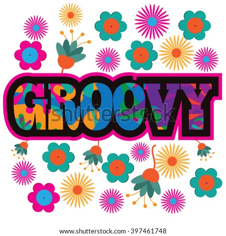 Sixties style mod pop art psychedelic colorful Groovy text design. EPS 10 vector.