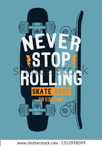 Skate board vector illustrations with cool slogans for t-shirt print and other uses.
