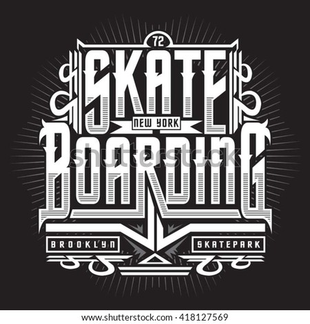skate boarding typography  t