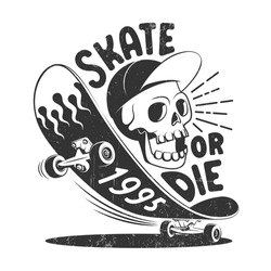 Skate or die retro logo. Skateboard and skull skater t-shirt print. Vector illustration.