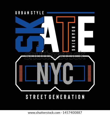 Skate sport typography, t-shirt graphics , vectors - Vector