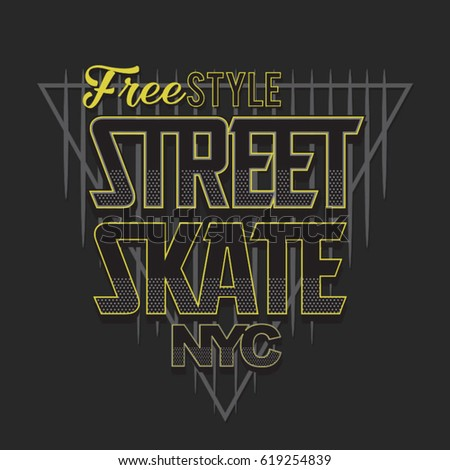 Skate sport typography, tee shirt graphics, vectors