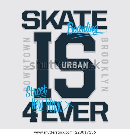 skate typography  vintage   t