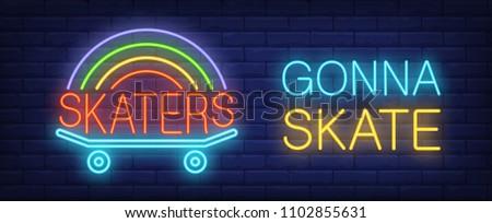 skater gonna skate neon sign