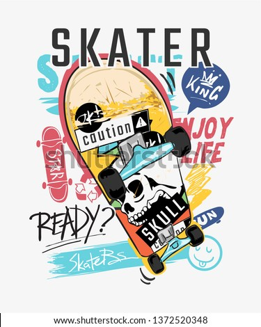 skater typography slogan with graphic skateboard illustration