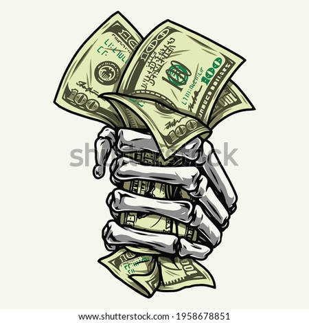 Skeleton hand in fist holding dollar bills on white background isolated vector illustration