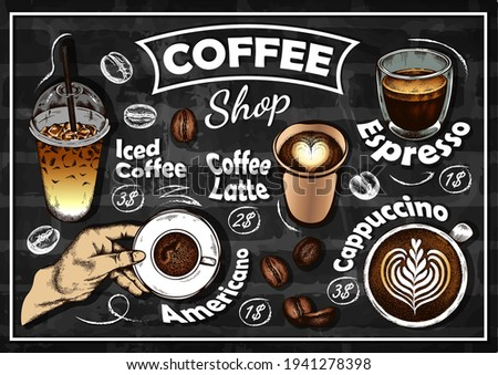 Sketch hand drawn Coffee Shop poster with colorful drinks isolated on chalkboard. Espresso, cappuccino, coffee latte, iced coffee, americano, drink to go, coffee beans. Cafe menu. Vector illustration