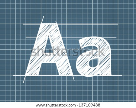 Sketch of capital and lowercase letters A on a cross-section paper