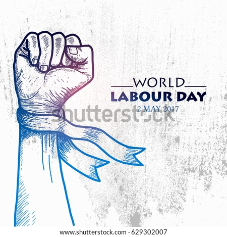 Sketch of fist for World Labour day1 May with Grunge Background. Vector Illustration
