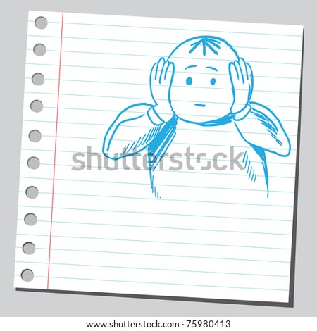 Sketchy illustration of a man covering ears