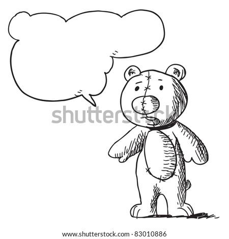 Sketchy illustration of a teddy bear speaking something