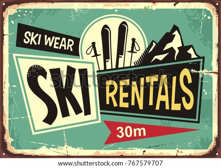 Ski rentals retro tin sign design. Ski equipment ad poster with pair of skis and mountain drawing. Vector illustration.