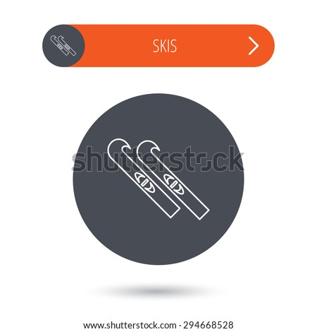 Skiing icon. Skis sign. Winter sport symbol. Gray flat circle button. Orange button with arrow. Vector