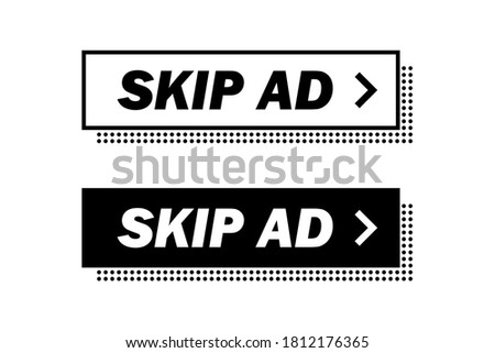Skip ad, buttons in white and black colors. Vector flat illustrations. Stop advertisement. Ad skipping badge for sites and mobile app isolated on white backdrop.