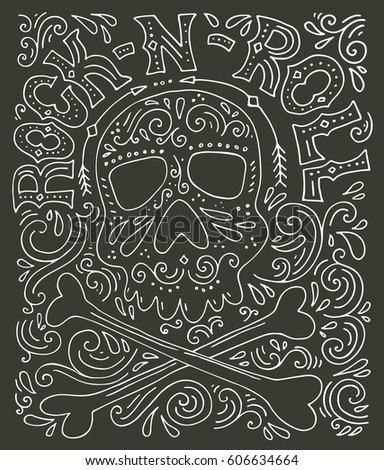skull  bones and rock n roll