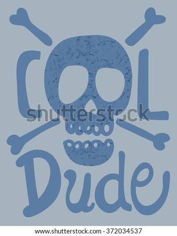 skull  cool dude  typography  t