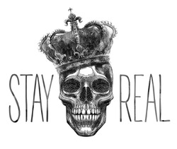 skull king illustration with stay real slogan tee shirt graphic design print