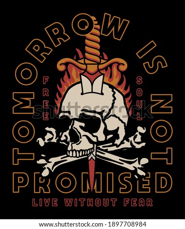 Skull with Flames and Dagger Tattoo Style Illustration with A Slogan Artwork on Black Background for Apparel or Other Uses Сток-фото ©