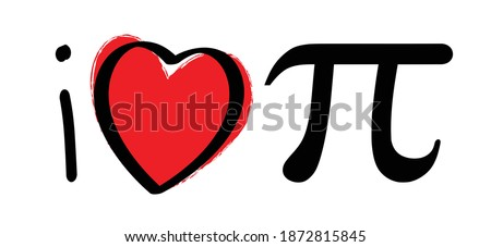 Slagan i love pi. Happy PI day, 14 march, The number pi is a mathematical constant ( 3.14 3,14 ) symbol. Flat funny vector maths icon or sign banner.  Zdjęcia stock ©