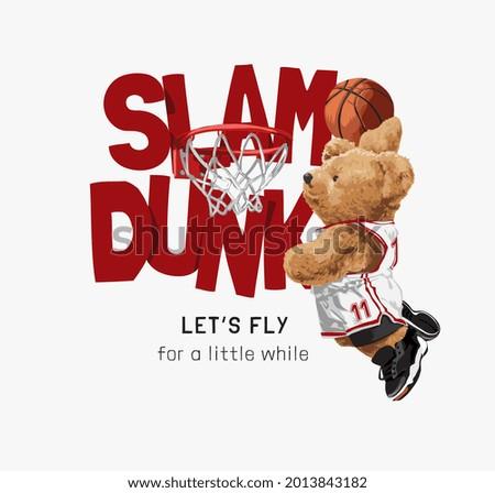 slam dunk slogan with bear doll basketball player and basketball hoop vector illustration