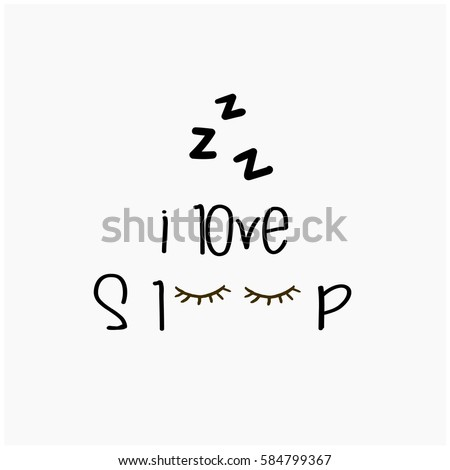 sleep well because i love sleep