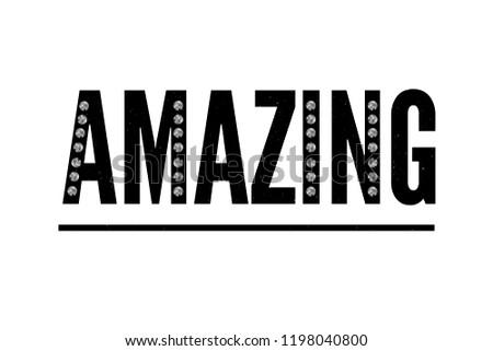 slogan Amazing phrase graphic vector Print Fashion lettering calligraphy