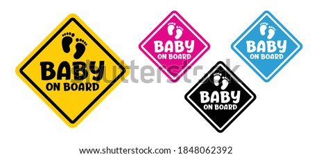 Slogan baby on board. Wife or mother is pregnant. Flat vector baby quote. Baby on the way, expecting. Baby feet. The sticker on the back window of the car.