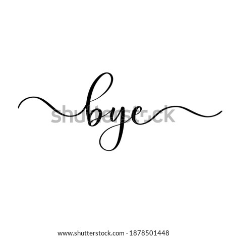 slogan bye with smooth lines