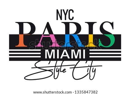 slogan color paris miami nyc styyle city for t shirt illustration