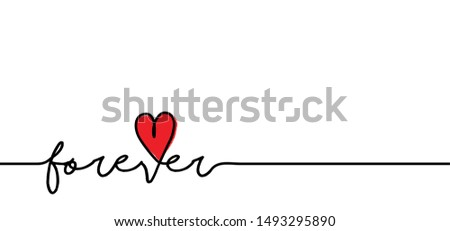 slogan forever love heart