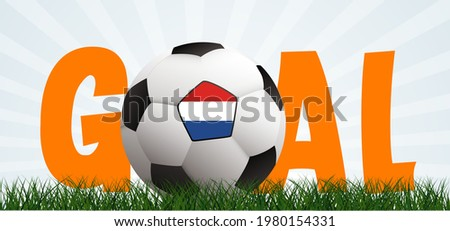 Slogan goal with football with flag of the Netherlands on green soccer ball grass field. Vector background banner. wk, ek  sport finale game. Holland or Dutch orange supporters. 2020, 2021, 2022 Stok fotoğraf ©
