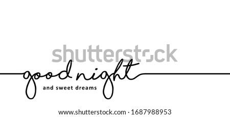 slogan good night and sweet
