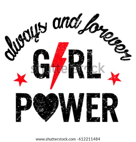 slogan graphics for t-shirts,girl power