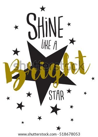 slogan graphics for t-shirts,shine like a bright star
