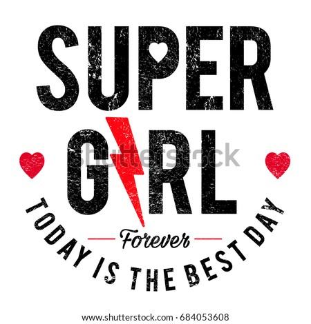 slogan graphics for t-shirts,super girl