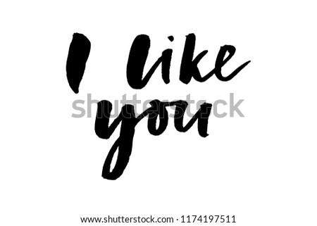 slogan i like you phrase