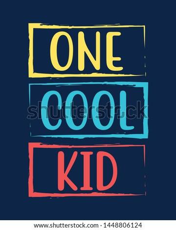 Slogan illustration vector for t-shirt print design.