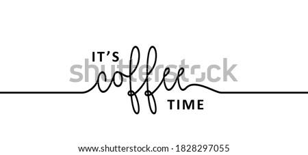 slogan it's coffee o'clock time